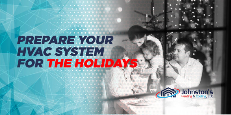 Prepare Your HVAC System for the Holidays