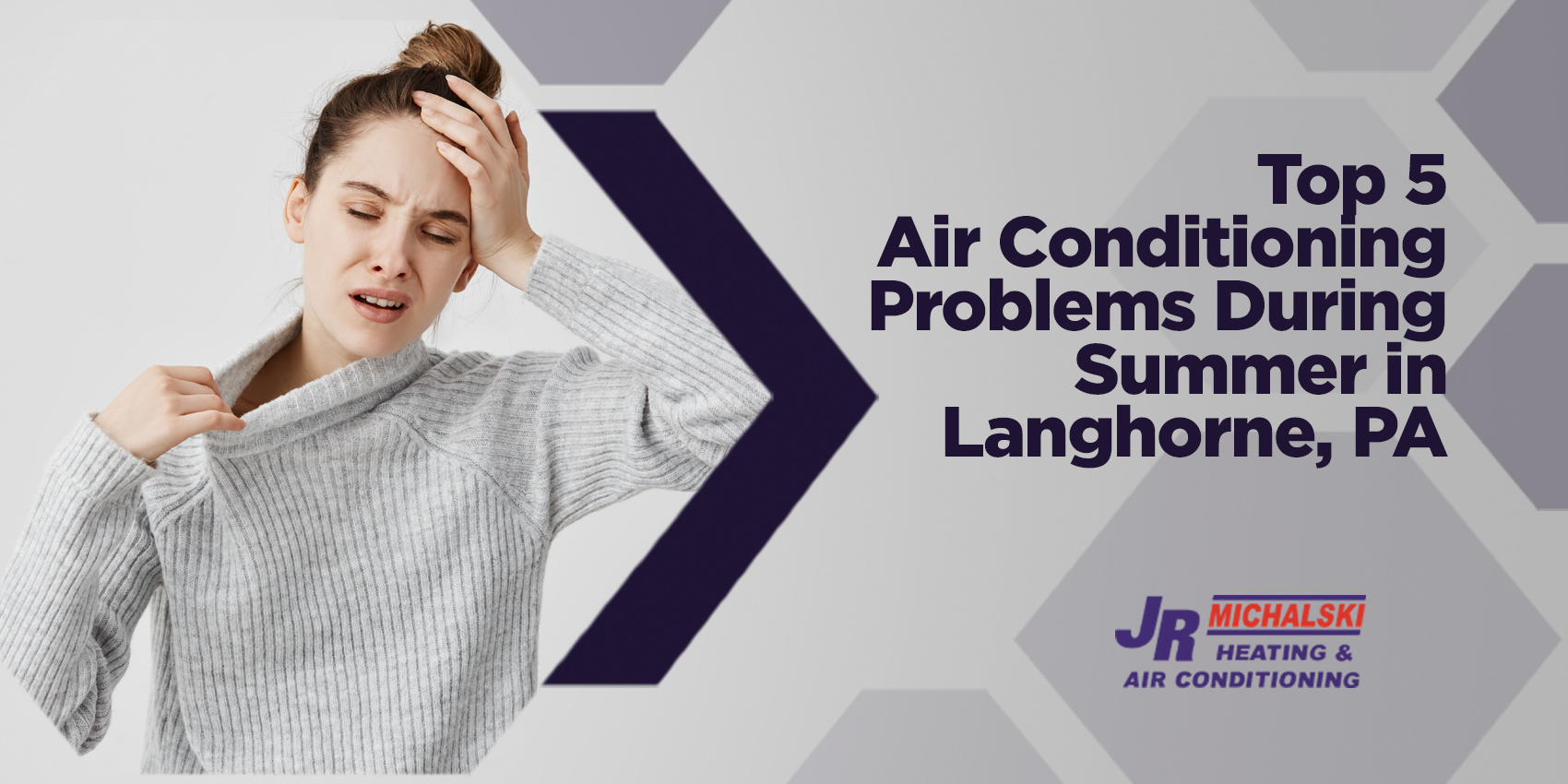 Top 5 Air Conditioning Problems During Summer in Langhorne, PA