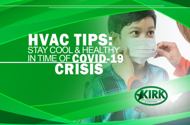 HVAC Tips: Stay Cool & Healthy In Time of COVID-19 Crisis