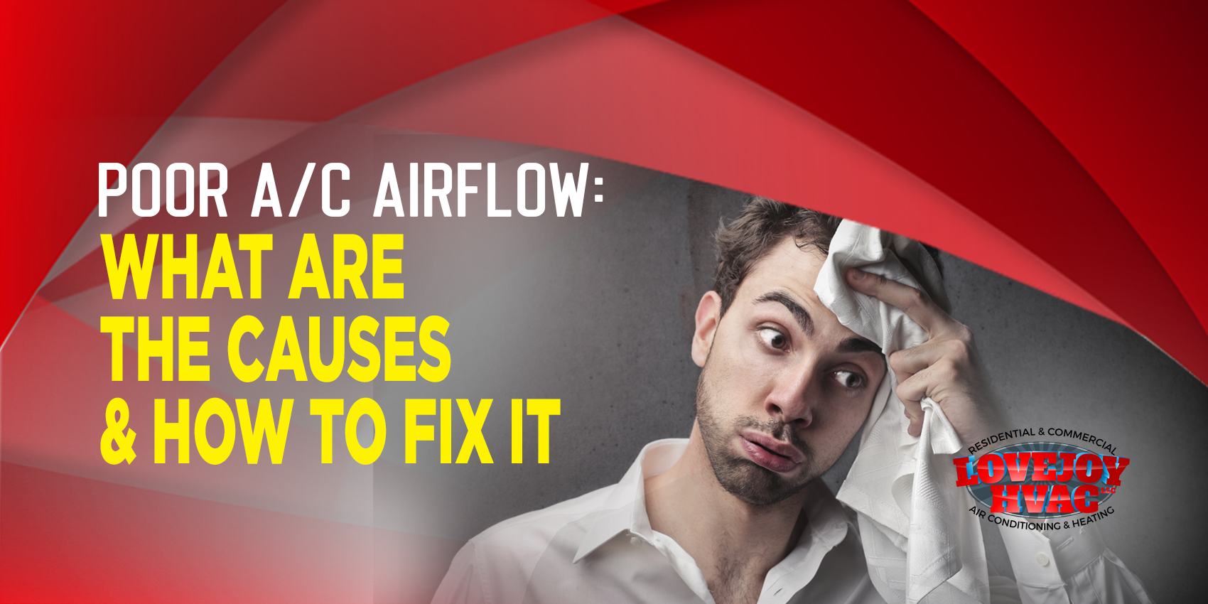 Poor A/C Airflow: What are the Causes & How to Fix it