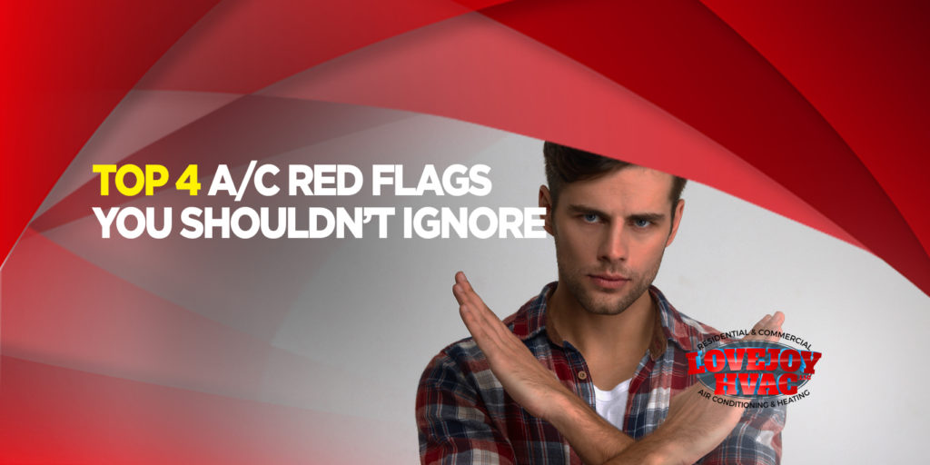 Top 4 A/C Red Flags You Shouldn't Ignore