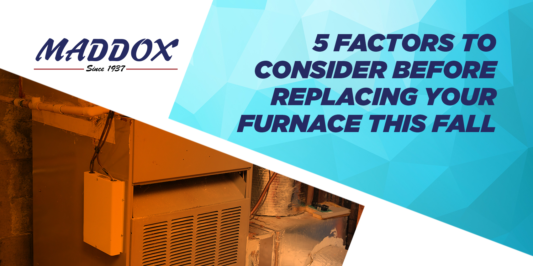 5 Factors to Consider Before Replacing Your Furnace This Fall