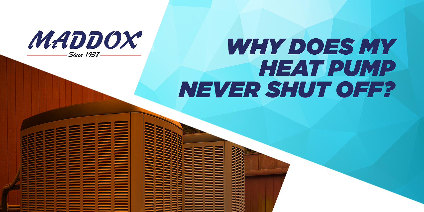 Why Does My Heat Pump Never Shut Off?
