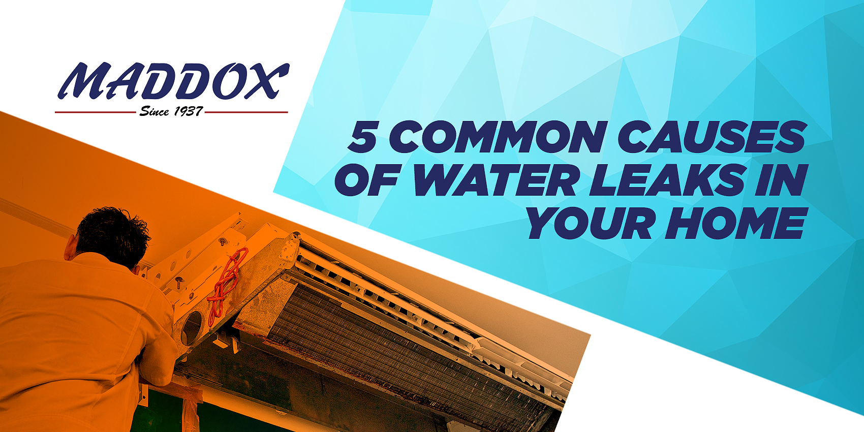 5 Common Causes of Water Leaks in Your Home
