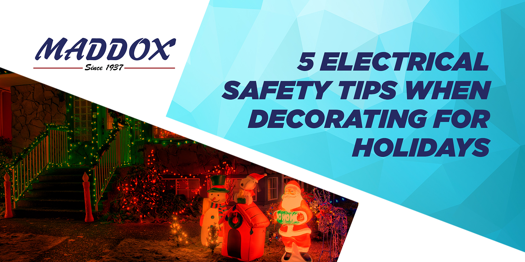 5 Electrical Safety Tips When Decorating For Holidays