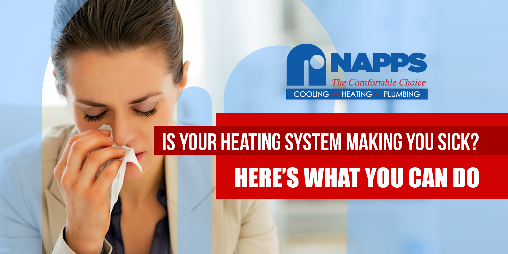 Is Your Heating System Making You Sick? Here's What You Can Do