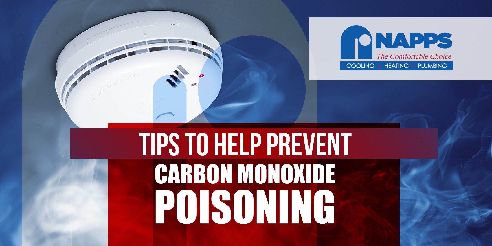 Tips to Help Prevent Carbon Monoxide Poisoning