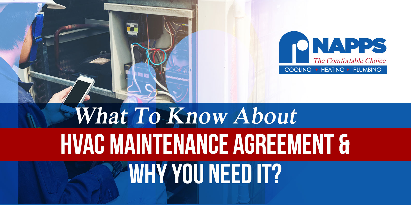 What To Know About HVAC Maintenance Agreement & Why You Need It?