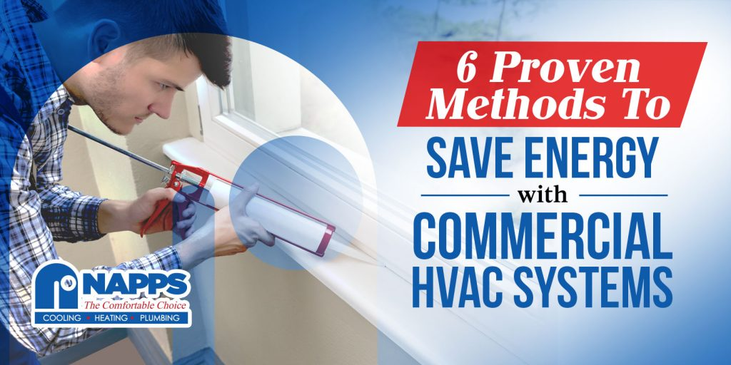 6 Proven Methods To Save Energy With Commercial HVAC Systems