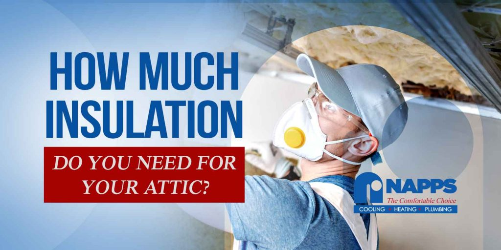 How Much Insulation Do You Need for Your Attic?