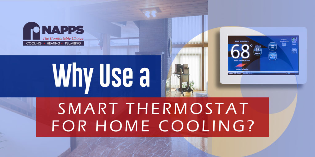 Why Use a Smart Thermostat for Home Cooling?