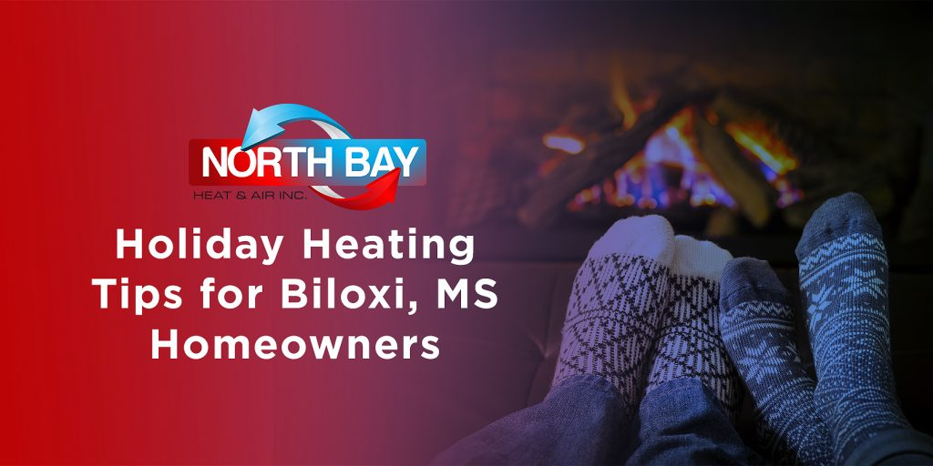 Holiday Heating Tips for Biloxi, MS Homeowners