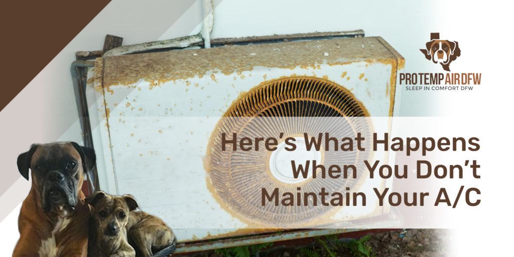 Here's What Happens When You Don't Maintain Your A/C