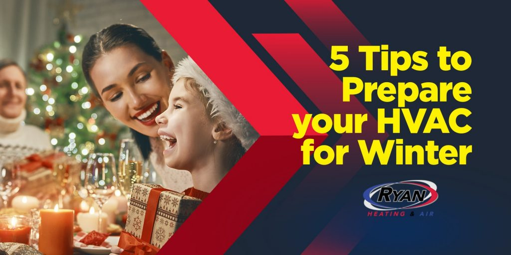 5 Tips to Prepare Your HVAC for Winter