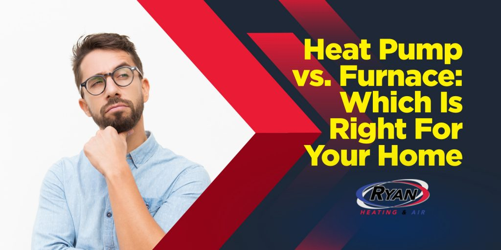 Heat Pump vs. Furnace: Which Is Right For Your Home