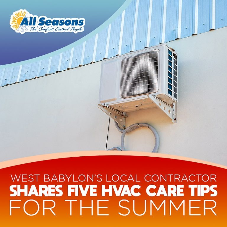 West Babylon's Local Contractor Shares Five HVAC Care Tips for the Summer