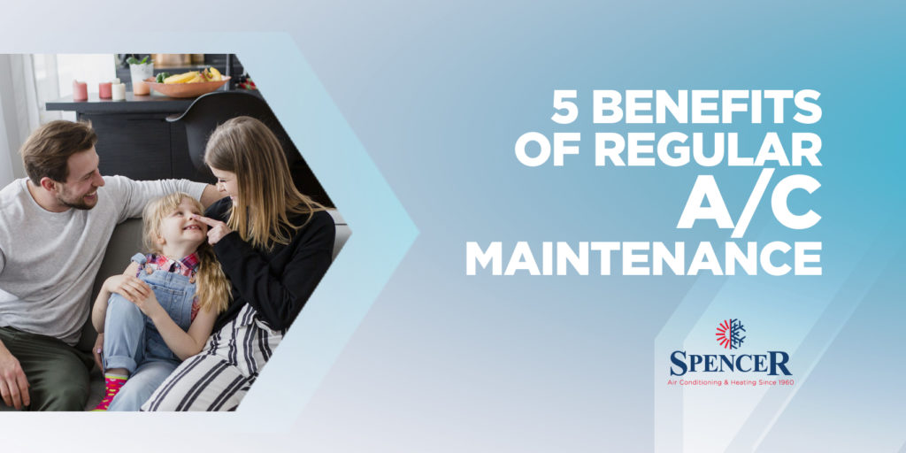 5 Benefits of Regular A/C Maintenance