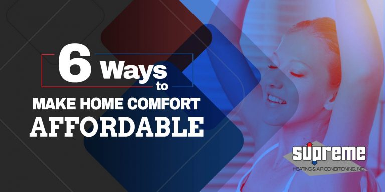6 Ways to Make Home Comfort Affordable