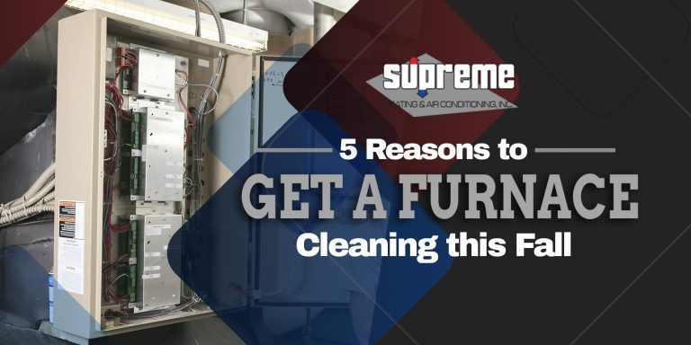 5 Reasons to Get a Furnace Cleaning this Fall