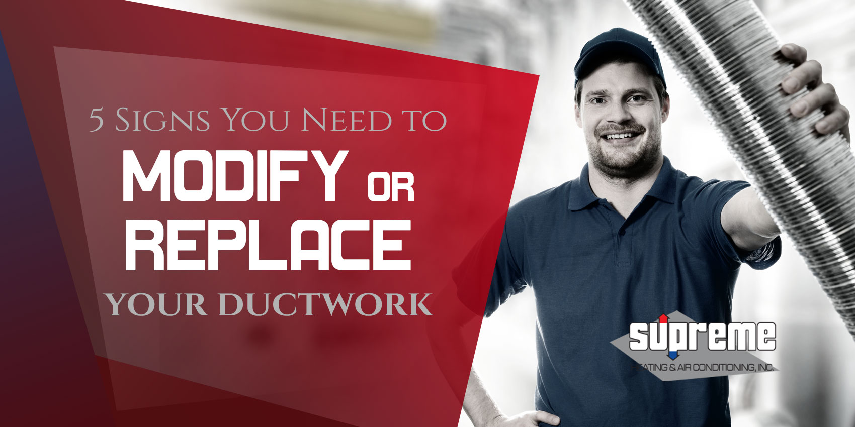 5 Signs You Need to Modify or Replace Your Ductwork