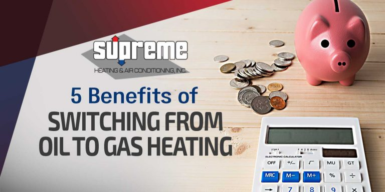 5 Benefits of Switching From Oil to Gas Heating