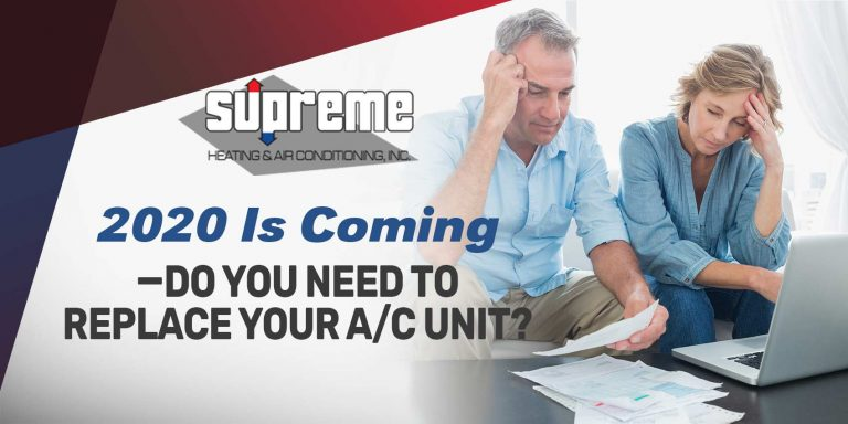 2020 Is Coming—Do You Need to Replace Your A/C Unit?
